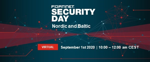 Fortinet Security Day Digital Edition, Tuesday September 1st 14