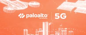 Palo Alto Networks lanserar säkerhetserbjudande för 5G 3