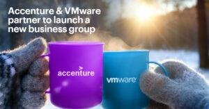 Accenture lanserar ny affärsenhet tillsammans med VMware för att snabba på molnresor