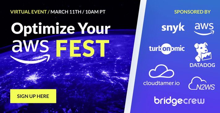 Optimize your AWS FEST!