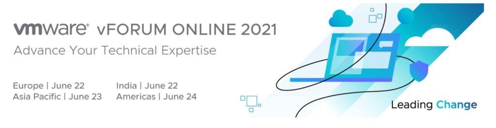 VMware- vFORUM ONLINE 2021