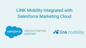 LINK Mobility sömlöst integrerad med Salesforce Marketing Cloud